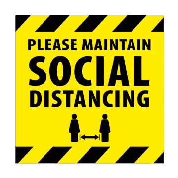 Maintain Social Distancing - 350mm Square